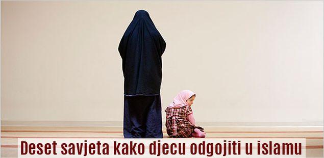 Deset savjeta kako djecu odgojiti u islamu